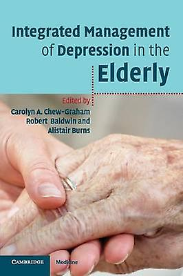 Integrated ManageHommest of Depression in the Elderly by ChewGraham & voitureolyn A.