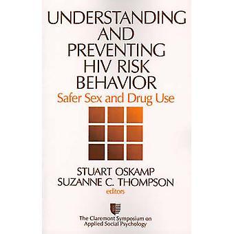 Comprendre et prévenir le VIH risque comportement sécurisexe et usage de drogues par Oskamp & Stuart