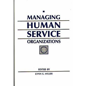 Managing Human Service Organizations by Unknown