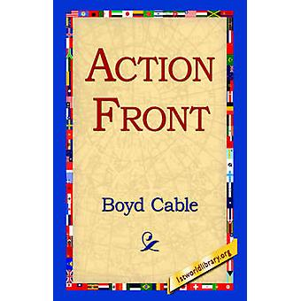 Action Front by Cable & Boyd
