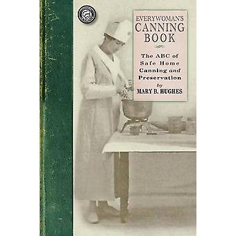 Everywomans Canning livre par Mme Mary Catherine Burke Hughes