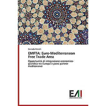 EMFTA EuroMediterranean Free Trade Area by Petrelli Corrado