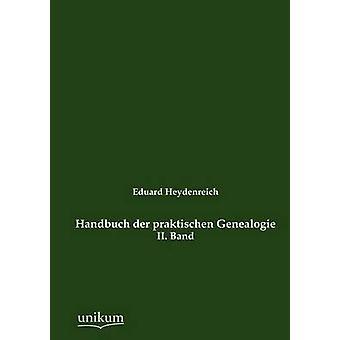 Handbuch der praktischen Genealogie par Cécile & Eduard
