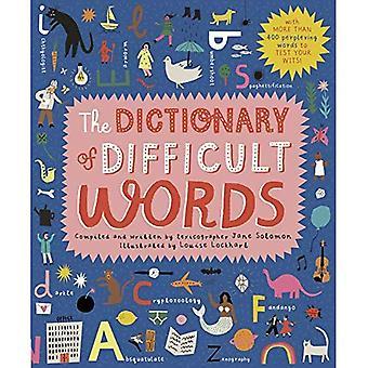 Le dictionnaire des mots difficiles: avec plus de 400 mots perplexement pour tester vos esprits!
