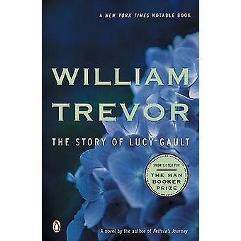 The Story of Lucy Gault by William Trevor - 9780142003312 Book