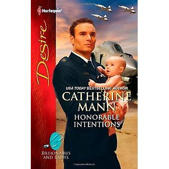 Honorable Intentions by Catherine Mann - 9780373731640 Book