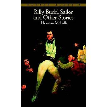 -Billy Budd - Sailor - and Other Stories (Revised Classic ed) by Herma