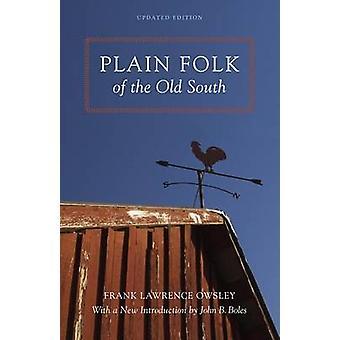 Plain Folk of the Old South by Frank Lawrence Owsley - John B Boles -