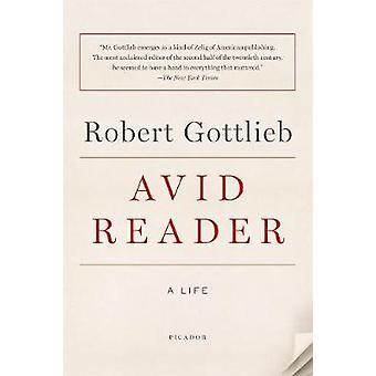 Avid Reader - A Life by Robert Gottlieb - 9781250141057 Book