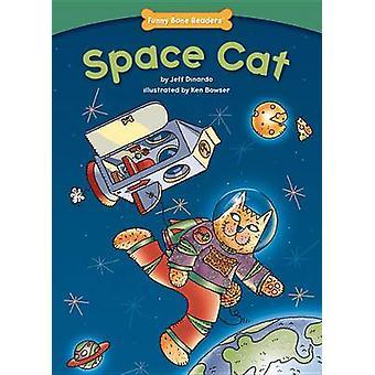 Space Cat by Jeff Dinardo - Ken Bowser - 9781936163083 Book
