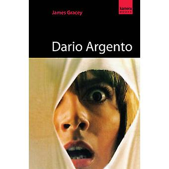 Dario Argento by James Gracey - 9781842433188 Book