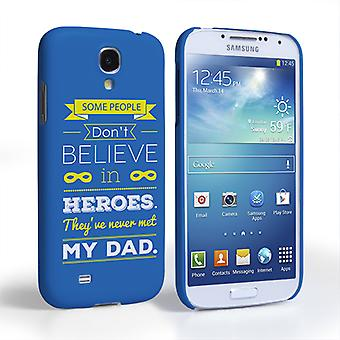 Caseflex Dad Heroes Quote Samsung Galaxy S4 Case Blue