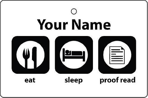 Personalised Eat Sleep Proof Read Car Air Freshener