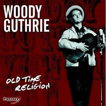 Woody Guthrie - gamle tid Religion [CD] USA import