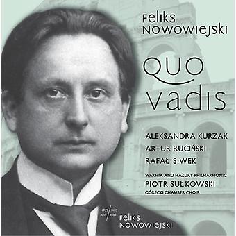 Nowowiejski / Kurzak / Rucinski / Szumski - Feliks Nowowiejski: Quo Vadis [CD] USA import