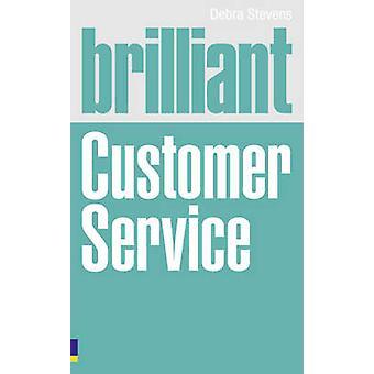 خدمة عملاء رائعة من ديبرا ستيفنز--كتاب 9780273738077