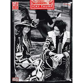 The White Stripes - Icky Thump by White Stripes - 9780571531851 Book