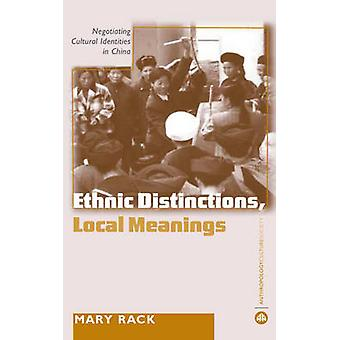 Ethnic Distinctions - Local Meanings - Negotiating Cultural Identities