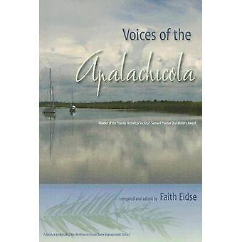 Voix de l'Apalachicola par foi Eidse - Raymond Arsenault - Gary