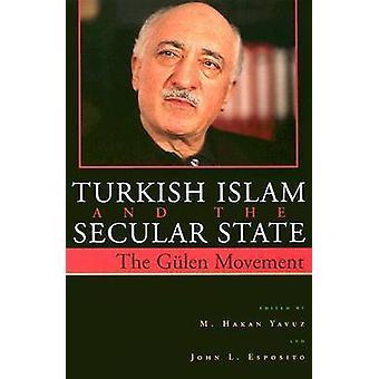 Tyrkisk Islam og sekulære staten - de globale virkningene av Fethullah G