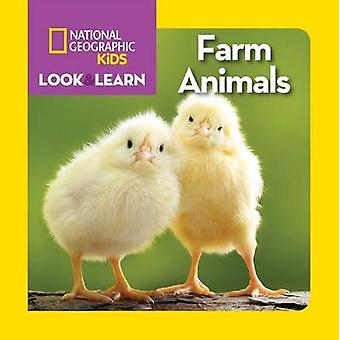 National Geographic Kids Look and Learn - Farm Animals by National Geo