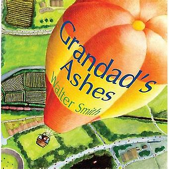 Grandad's Ashes by Walter Smith - 9781843105176 Book