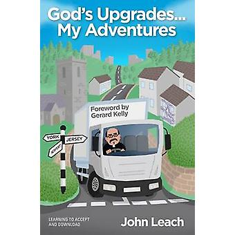 God's Upgrades - My Adventures... - Learning to Accept Download by Joh