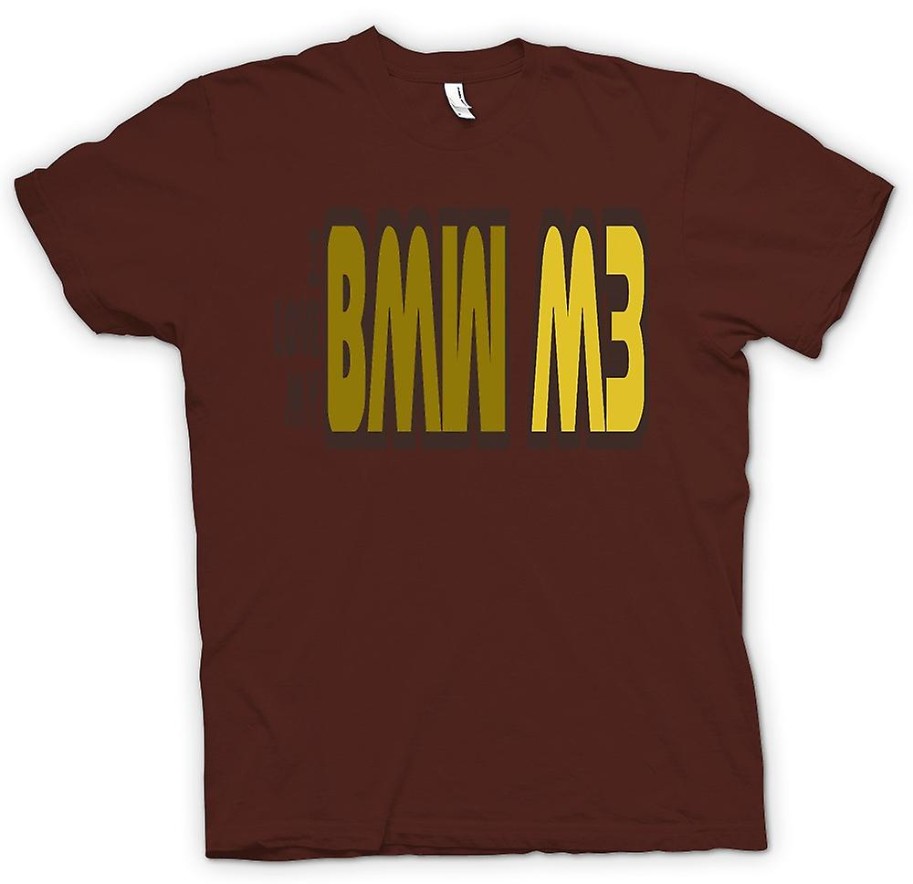 Mens T-shirt - I Love My BMW M3 - Car Enthusiast