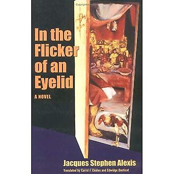 In the Flicker of an Eyelid: A Novel (CARAF Books: Caribbean and African Literature Translated from French)
