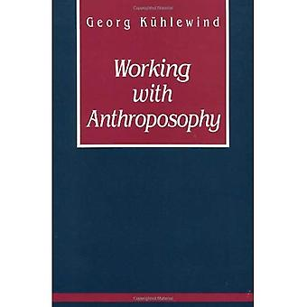 Working with Anthroposophy