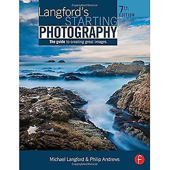Photographie de départ de Langford: le Guide pour créer de belles Images