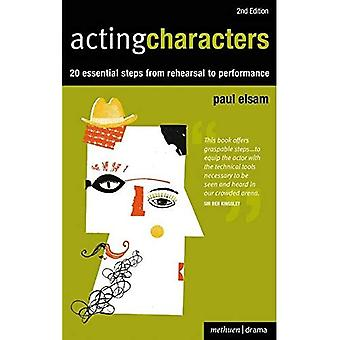 Personnages par intérim: 20 étapes essentielles de répétition à la Performance