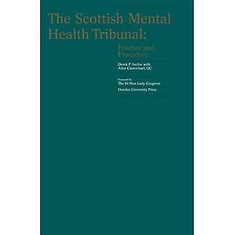 Skotlannin mielenterveyden Tribunal: Käytäntöä ja menettelyä