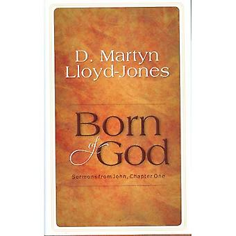 Born of God: Chapter 1: Sermons from John
