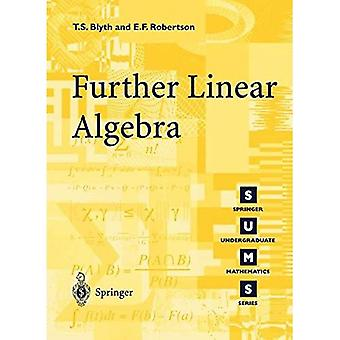 Further Linear Algebra (Springer Undergraduate Mathematics)
