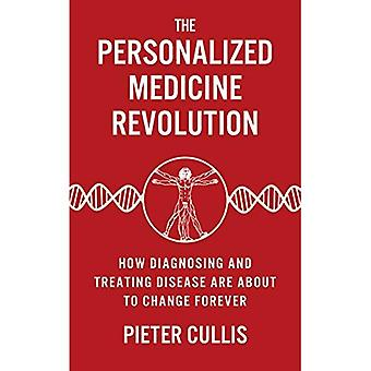 The Personalised Medicine Revolution: How Diagnosing and Treating Disease Are About to Change Forever