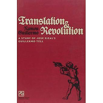 Übersetzung und Revolution: eine Studie über Jose Rizals Guillermo sagen