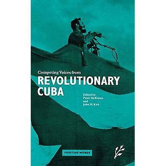Vozes concorrentes de Cuba revolucionária lutando palavras por Kirk & John