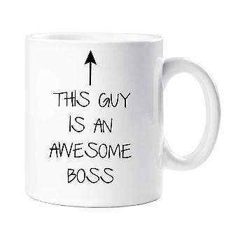 This Guy Is An Awesome Boss Mug