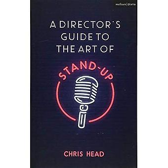 A Director's Guide to the Art of Stand-up (Performance Books)