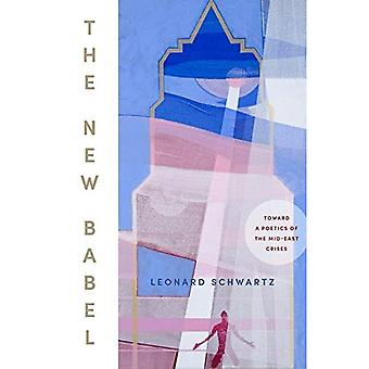 The New Babel: Toward a Poetics of the Mid-East Crises