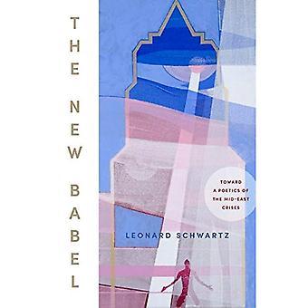 La nouvelle Babel: Vers une poétique de la crise du Moyen-Orient
