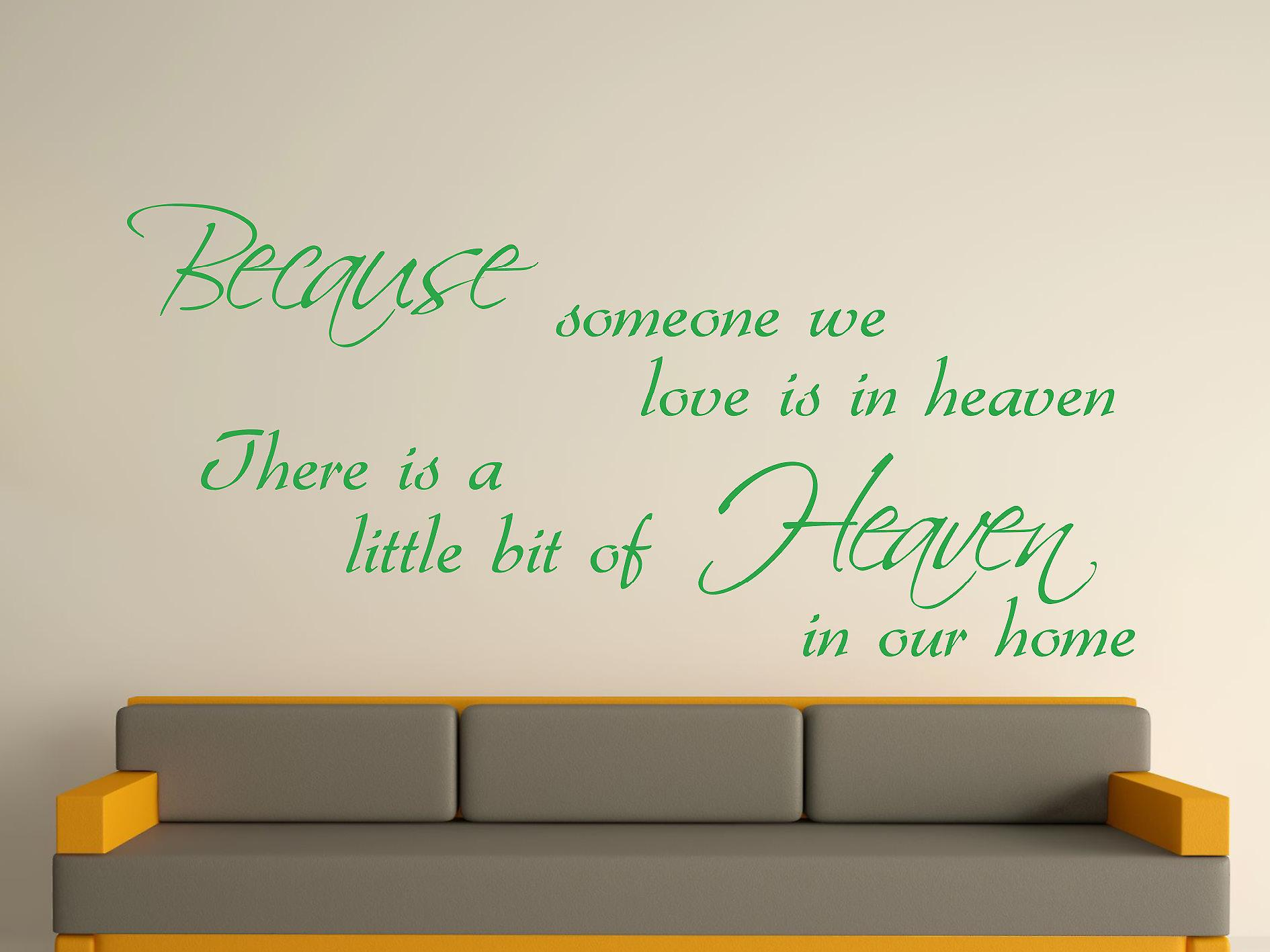 Because Someone Wall Art Sticker -  Green