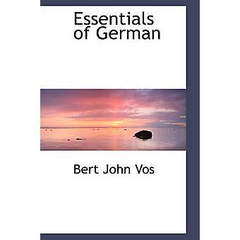 Essentials of German by Vos & Bert John