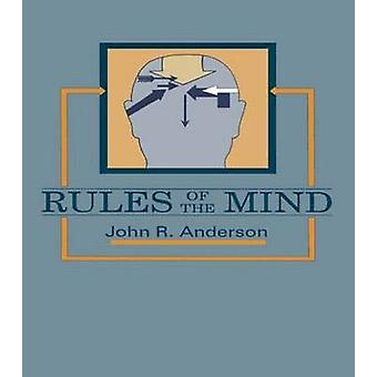 Rules of the Mind by Anderson & John R.