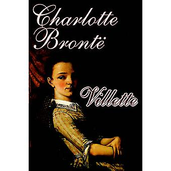 Villette por Charlotte Bronte ficção por Bronte & Charlotte