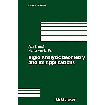Rigid Analytic Geometry and Its Applications by Fresnel & Jean