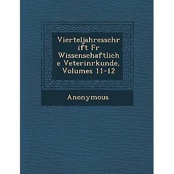 Vierteljahresschrift Fur Wissenschaftliche Veterin Rkunde Volumes 1112 por anónimo