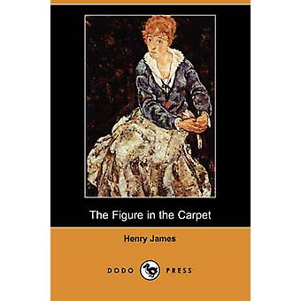 The Figure in the Carpet Dodo Press by James & Henry & Jr.