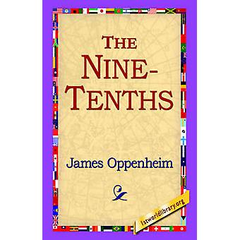 The NineTenths by Oppenheim & James